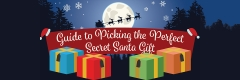 Guide to Picking the Perfect Secret Santa Gift