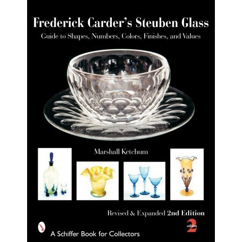 FREDERICK CARDERS STEUBEN GLASS (Schiffer Book for Collectors)
