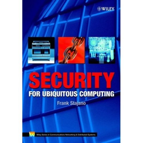 Security for Ubiquitous Computing (Wiley Series on Communications Networking & Distributed Systems)