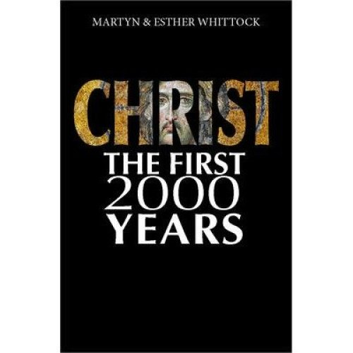 Christ the First 2000 Years