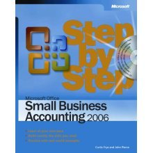 Microsoft® Office Small Business Accounting 2006 Step by Step (Step by Step (Microsoft))