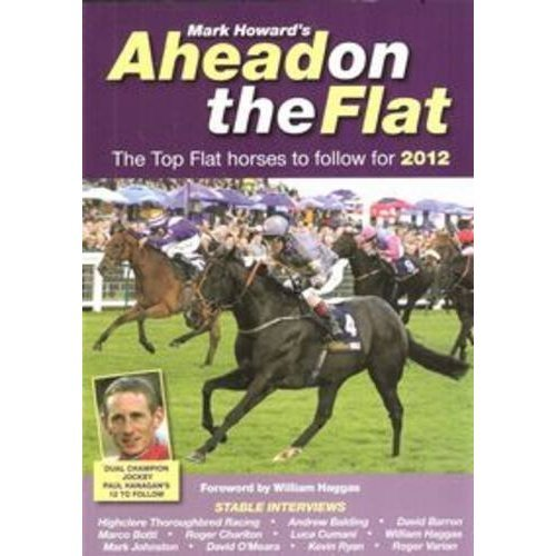 Ahead on the Flat 2012: The Top Flat Horses to Follow