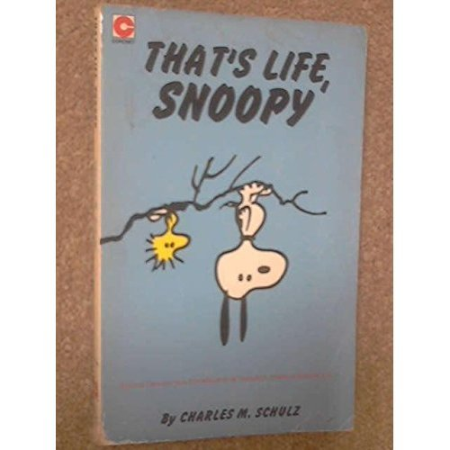 That's Life Snoopy: Selected Cartoons from 'Thompson Is in Trouble, Charlie Brown' Vol. 2