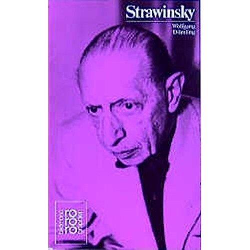 Igor Strawinsky in Selbstzeugnissen und Bilddokumenten (Rowohlts Monographien)