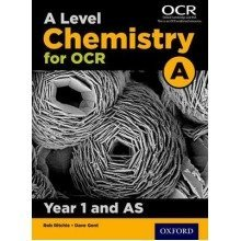 A Level Chemistry a for Ocr Year 1 and As Student Book