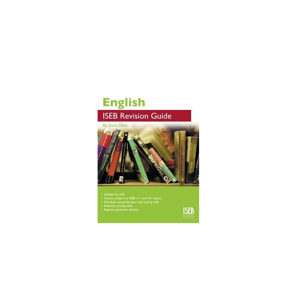English ISEB Revision Guide: A Revision Guide for Common Entrance (ISEB  Revision Guides)