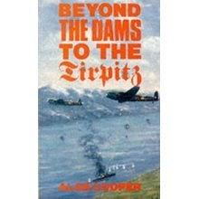 "Beyond the Dams to the ""Tirpitz"""