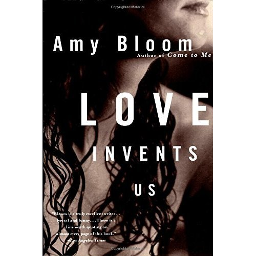 Love Invents Us (Vintage Contemporaries)