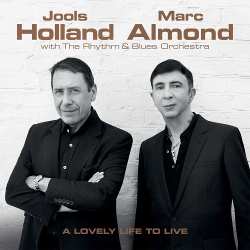 Jools Holland and Marc Almond - Lovely Life To Live [CD]