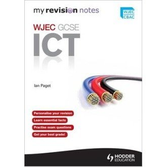 My Revision Notes: Wjec Ict for Gcse
