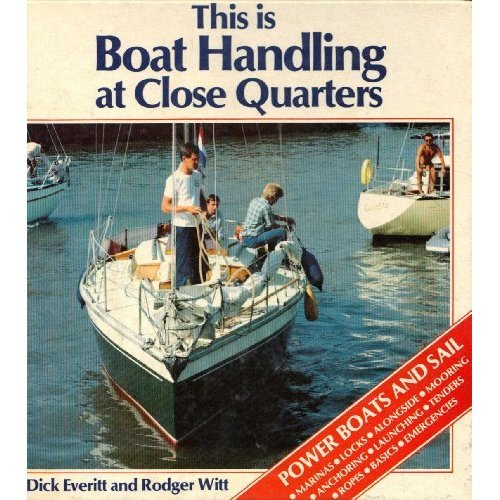 This is Boat Handling at Close Quarters