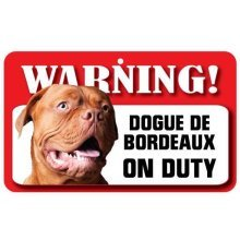 Dogue De Bordeaux Pet Sign