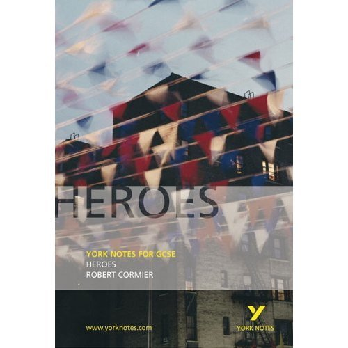 Heroes (York Notes)