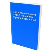 The Modern Inorganic Chemicals Industry (Special Publications)