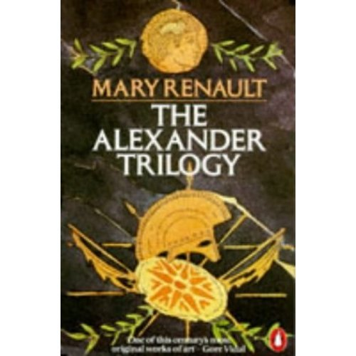 "The Alexander Trilogy: ""Fire from Heaven"", ""Persian Boy"" and ""Funeral Games"""