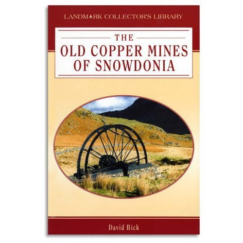 The Old Copper Mines of Snowdonia