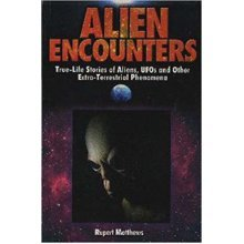 Alien Encounters  by Rupert Matthews
