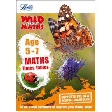 Letts Wild About: Maths - Times Tables Age 5-7