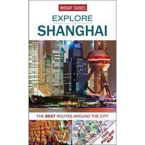 Insight Guides: Explore Shanghai