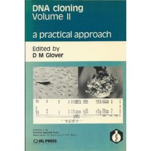 002: DNA Cloning: v. 2: A Practical Approach