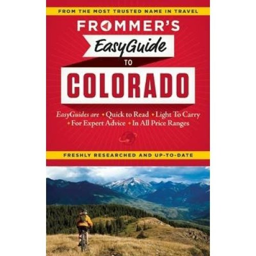 Frommer's Easyguide to Colorado