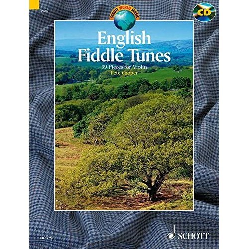 English Fiddle Tunes: For Violin. A Collection of 99 English Traditional Fiddle Tunes