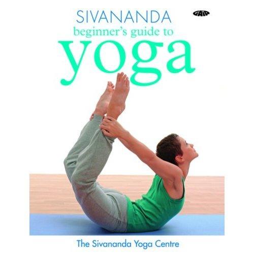 Sivananda Beginner's Guide to Yoga (Sivananda Yoga Centre)