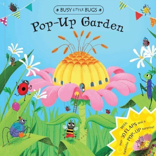 Busy Little Bugs: Pop-Up Garden