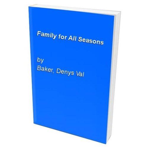 Family for All Seasons