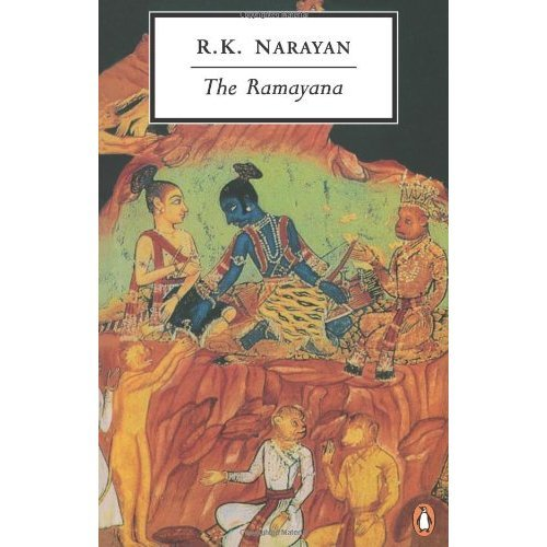 The Ramayana: A Shortened Modern Prose Version Of The Indian Epic (Penguin Twentieth Century Classics)