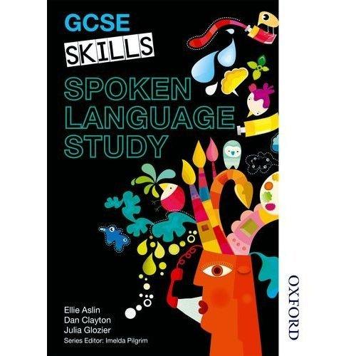 GCSE Skills Spoken Language Study