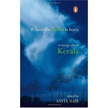 Where the Rain is Born: Writing About Kerala