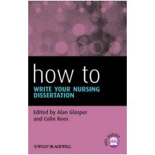 How to Write Your Nursing Dissertation