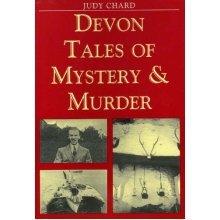 Devon Tales of Mystery & Murder