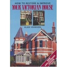 How to Restore and Improve Your Victorian House