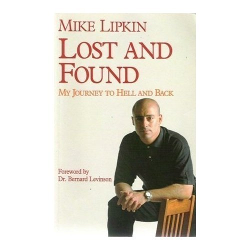 Lost and Found: My Journey through Hell and Back