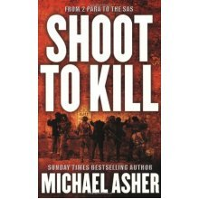 Shoot to Kill: Journey Through Violence (CASSELL MILITARY PAPERBACKS)