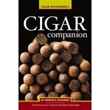 Cigar Companion: A Connoisseur's Guide to the World's Finest Cigars (Connoisseur's Guides)