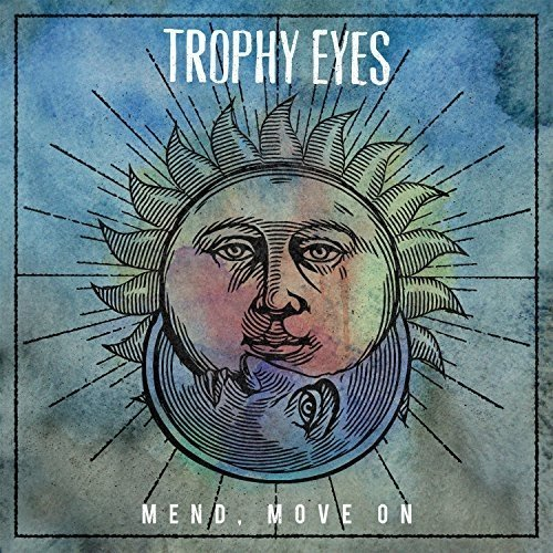 Trophy Eyes - Mend, Move On [VINYL]