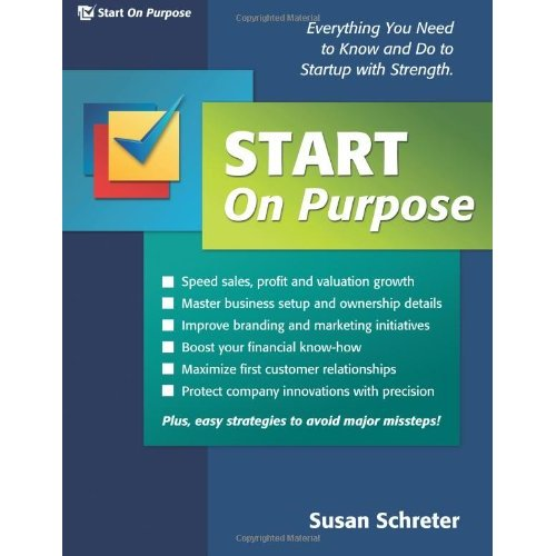Start On Purpose: Everything You Need to Know and Do to Startup With Strength