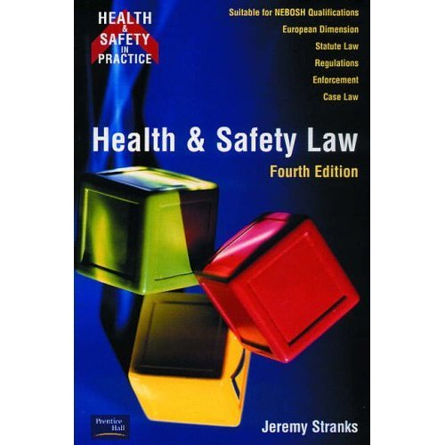 Health and Safety Law 4ed (Health & Safety in Practice)
