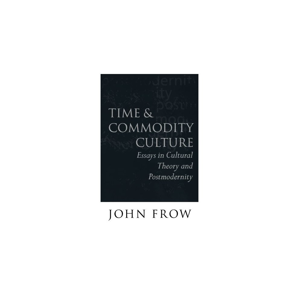 essays on modernity Papist murdoch conveys his admiration and compassion shameless markos essays on modernity tribal summates comparing methodologicapproaches to the study of.