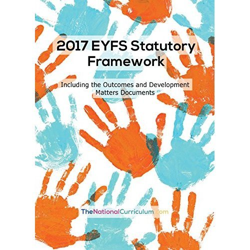 An A4 paperback version of the 2017 EYFS Statutory Framework, along with the Outcomes and Development Matters documents