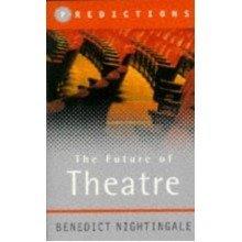 Predictions: the Future of Theatre