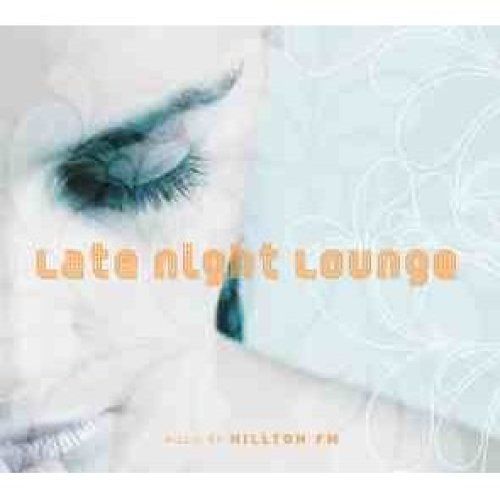 Late Night Lounge - Hillton FM