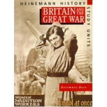 Heinemann History Study Units: Student Book. Britain and the Great War (Paperback)