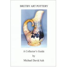 Bretby Art Pottery: A Collector's Guide