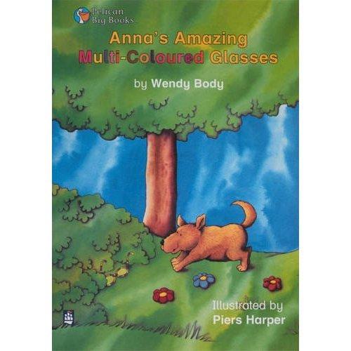 Anna's Amazing Multicoloured Glasses(Pelican Big Books): Small Book