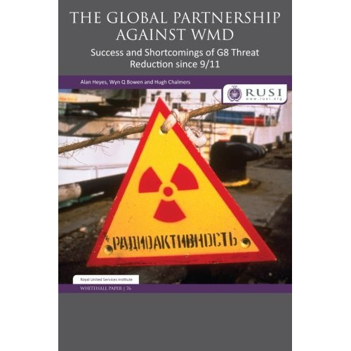 The Global Partnership Against Wmd- (Whitehall Papers)