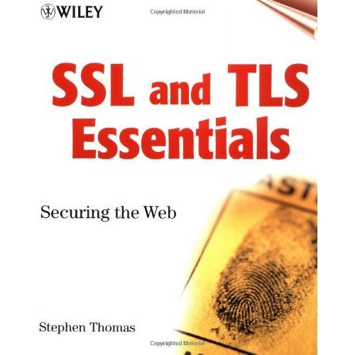 SSL and TLS Essentials: Securing the Web